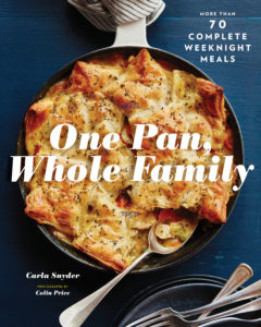 One Pan, Whole Family - Carla Snyder